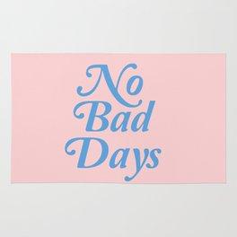 no bad days Rug