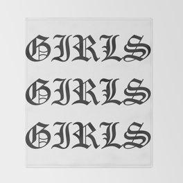 Girls Girls Girls Old English Throw Blanket