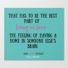 Leah on the Offbeat by Becky Albertalli quote Canvas Print