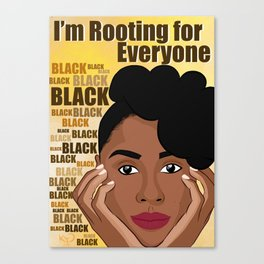 Rooting for Everyone Black, Issa Rae Canvas Print