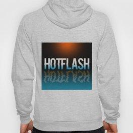 Hot Flash - Black Background Hoody