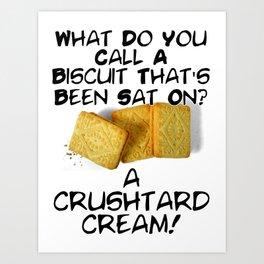 Crushtard Cream Pun Art Print