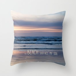 Beach Glow Soothes Soul Throw Pillow