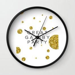 PRINTABLE Art,Great Gatsby Party,Party Like Gatsby,Wedding Anniversary,Happy Birthday,Celebrate Life Wall Clock