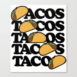 Taco Tuesday Tacos Forever Canvas Print