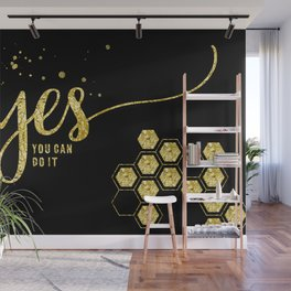 TEXT ART GOLD Yes you can do it Wall Mural