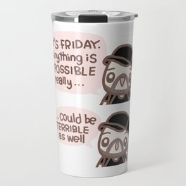 "Friday ""Motivation"" Travel Mug"
