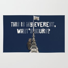 This Is MY Everest, What's Yours? (Raccoon Climbs Skyscraper) Rug
