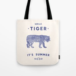 Smile Tiger, it's Summer Tote Bag