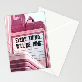 Every Thing Will Be Fine Stationery Cards