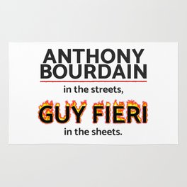 Bourdain in the Streets, Fieri in the Sheets Rug