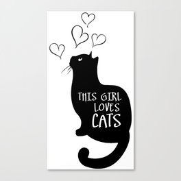 This Girl loves cats Canvas Print