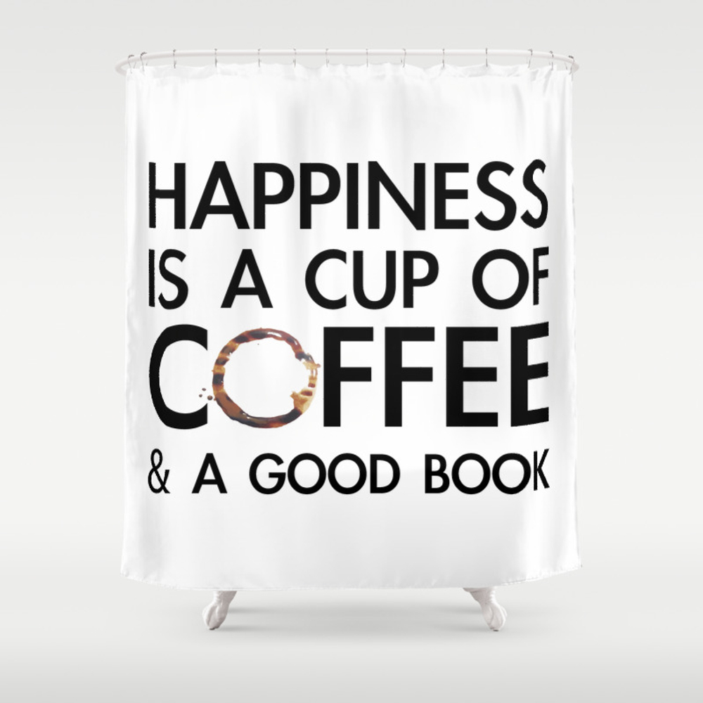 Happiness Is A Cup Of Coffee & A Good Book Shower Curtain by Catmustache CTN8459679