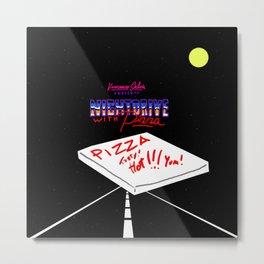 Nightdrive with Pizza Metal Print