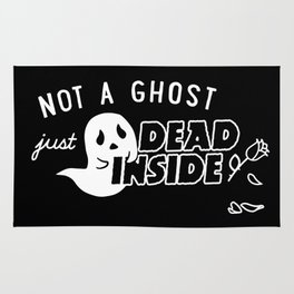 Not a Ghost, Just Dead Inside Rug