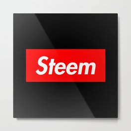 Steem is Supreme Metal Print