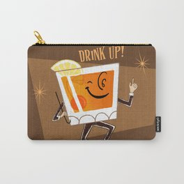 Mr. Whiskey Says Drink Up Carry-All Pouch