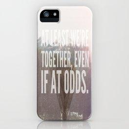 Odds iPhone Case