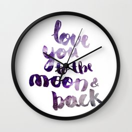 """PERIWINKLE """"LOVE YOU TO THE MOON AND BACK"""" QUOTE Wall Clock"""