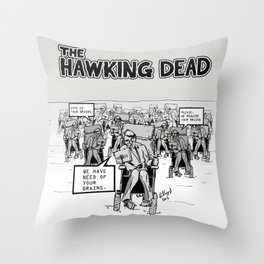 Stephen Hawking dead Throw Pillow