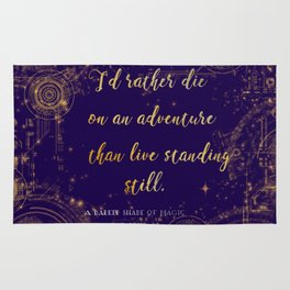 """""""I'd rather die on an adventure than live standing still"""" Quote Design Rug"""