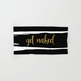 Get Naked Sign, Bathroom Decor, Black and White Stripes Hand & Bath Towel