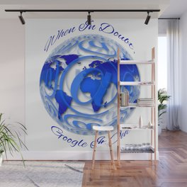 When In Doubt, Google it out. Wall Mural