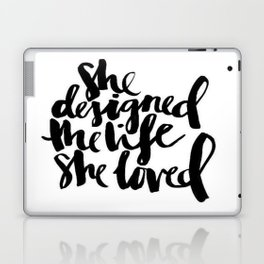 Black White Typography Calligraphy Quote She Loved Life Ink Brusthroke Watercolor Laptop & iPad Skin