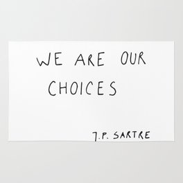 we are our choices III. Rug