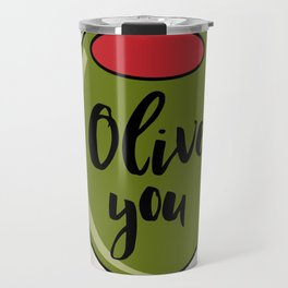 Olive You I Love You Funny Cute Valentine's Day Art Travel Mug