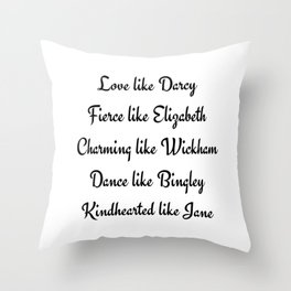 Pride and Prejudice Jane Austen Love Like Darcy Fierce Like Elizabeth Throw Pillow