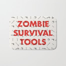 Zombie Survival Tools - Pattern 'o tools Bath Mat