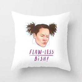 flaw-less bish Throw Pillow