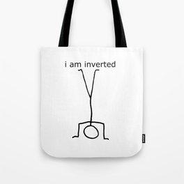 i am inverted Tote Bag