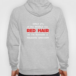 Only 2% Of The World Has Red Hair T-shirt Unicorn Shirt Hoody
