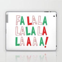 FA LA LA LA LA CHRISTMAS Laptop & iPad Skin