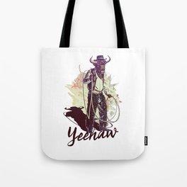 YEEHAW Tote Bag
