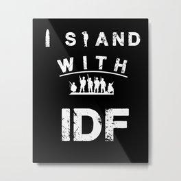 I Stand with IDF Metal Print