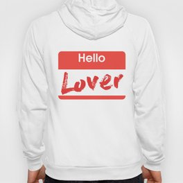 Hello Lover Hoody