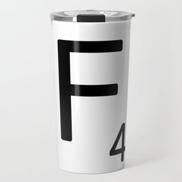 Letter F - Custom Scrabble Letter Tile Art - Scrabble F Travel Mug