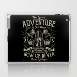The Great Adventure is Out There Laptop & iPad Skin
