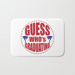 Gues$ who's graduating Bath Mat