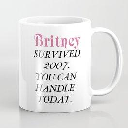 Britney Survived, Britney. Coffee Mug