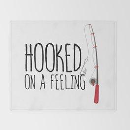Hooked On A Feeling | Fishing Throw Blanket