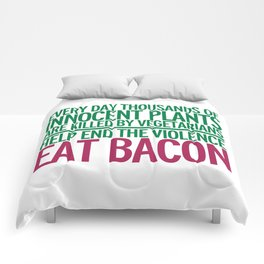 Eat Bacon Funny Quote Comforters