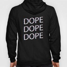 DOPE AF Hoody