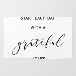 Start Each Day with a Grateful Heart Rug