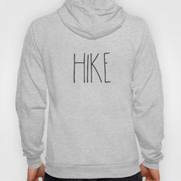 Hike text Hoody