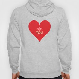 The best thing about me is YOU Hoody