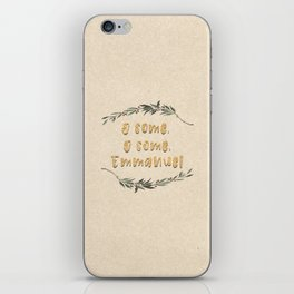 O Come, O Come, Emmanuel iPhone Skin
